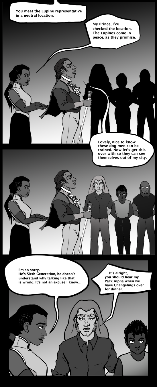 The vampire prince is really racist to the werewolves.