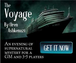 The Voyage by Oren Ashkenazi, an evening of supernatural mystery for a GM and 3-5 players.