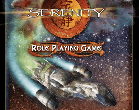 The space ship Serenity flying below the logo for the Serenity RPG.