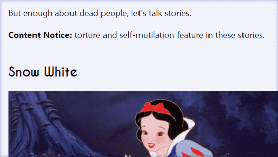 Screen shot of an article about Snow White with a content notice about torture and self mutilation.