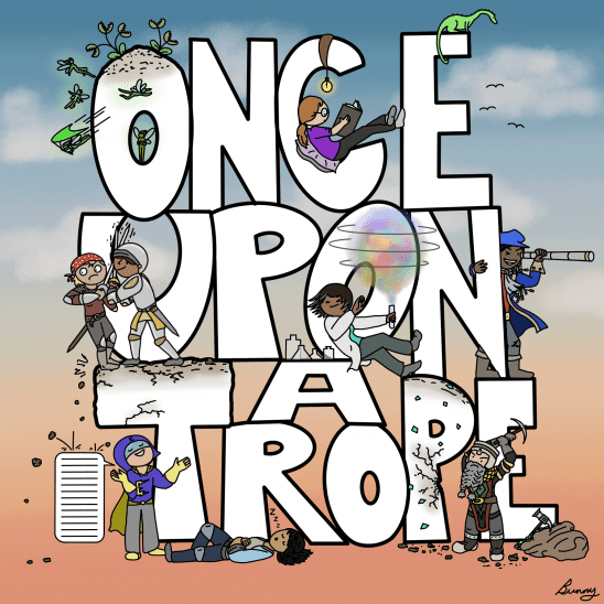 Once Upon a Trope in better letters covered with story characters