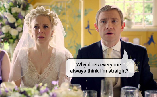 John Watson sits next to his bride on his wedding day, saying: Why does everyone always think I'm straight?