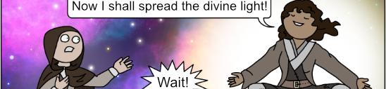 a space monk prepares to spread divine light